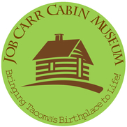 Job Carr Cabin Museum, Tacoma WA