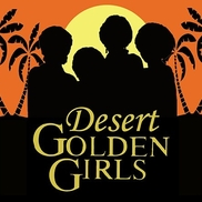 Desert Golden Girls and Helo, Palm Springs CA