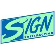 Sign Satisfaction, Austin TX