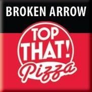 Top That! Pizza-Broken Arrow, Broken Arrow OK
