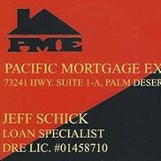 Jeff Schick Loan Officer Pacific Mortgage Exchange, Inc., Palm Desert CA
