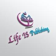 Life IS Publishing, Studio City CA