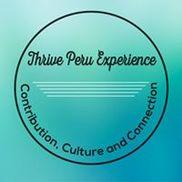 Thrive Peru - Experience, Vancouver WA