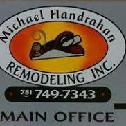 Michael Handrahan Remodeling, Inc, Hingham MA