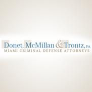 Donet, McMillan & Trontz, P.A. Criminal Defense Attorneys, Miami FL