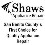 Shaw's Appliance Repair, Hollister CA