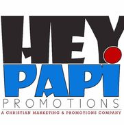"HEY PAPI PROMOTIONS ""A Christian Marketing & Advertising Agency"", Washington DC"