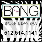 Bang Salon & Day Spa, Austin TX