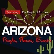 Who Is Arizona, Phoenix AZ