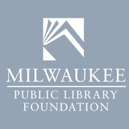 Milwaukee Public Library Foundation, Milwaukee WI