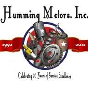 Humming Motors           Established in 1992, Los Angeles CA