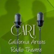 California Artists Radio Theatre: CART, Los Angeles CA