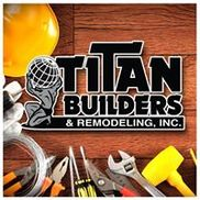 Titan Builders And Remodeling Inc., Woodland Hills CA