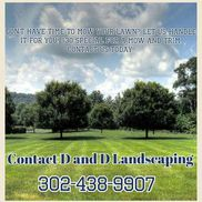 D and D landscaping, Wilmington DE