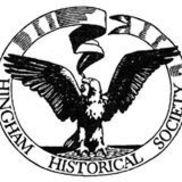 HIngham Historical Society, HINGHAM MA