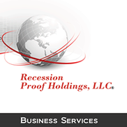 Recession Proof Holdings, LLC, Westchester IL
