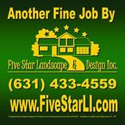 Five Star Landscape & Design Inc., Huntington Station NY