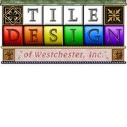Tile Design of Westchester Inc., Larchmont NY
