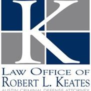 Law Office of Robert Keates, Austin TX