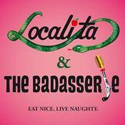 Localita & The Badasserie, Los Angeles CA