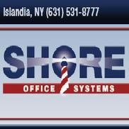 Shore Office Systems, Islandia NY