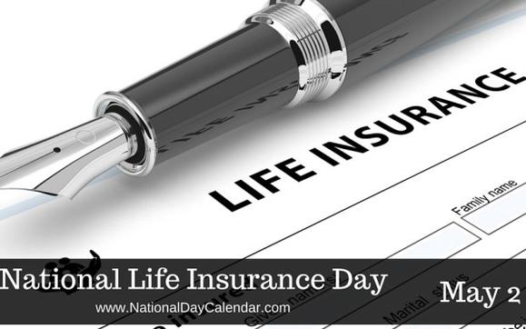 1493392945 national life insurance day may 2