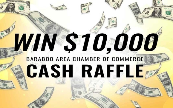 the baraboo area chamber of commerce is holding their first annual cash raffle funds raised will support the baraboo area chamber of commerces mission of