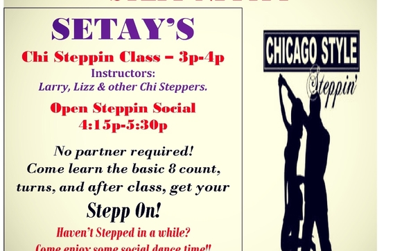 Chicago Steppin Classes Open Dance By Setay Dance Fitness Event