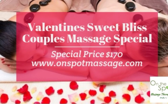 Valentines Sweet Bliss Couples Massage By On The Spot Massage
