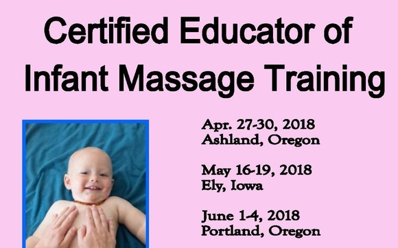 Certified Educator of Infant Massage by Family Massage Education ...