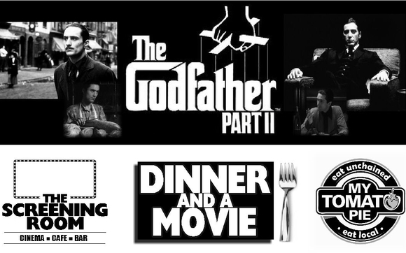 The Godfather Part II Dinner & Movie. by the screening room cinema ...