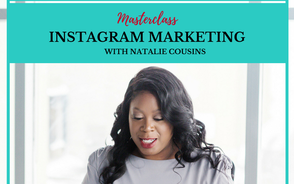Instagram marketing masterclass by natalie cousins in brampton on this masterclass is the blueprint you need to be seen be heard and be noticed i was once in your shoes and i know exactly how you feel and every detail malvernweather