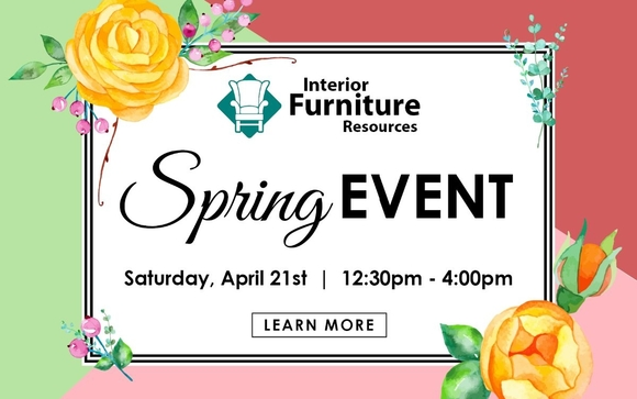 IFRs Spring Event by IFR Interior Furniture Resources in