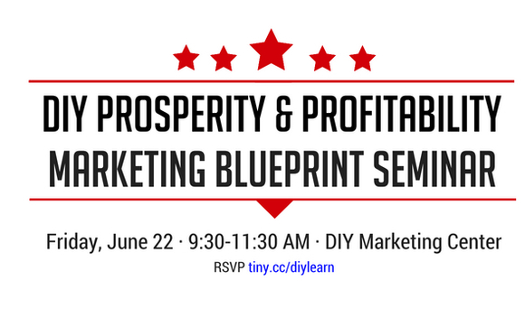 Diy prosperity profitability marketing blueprint seminar by diy between social media diy tools and the emphasis on free hows a small business to survive enter the new diy prosperity profitability malvernweather Gallery