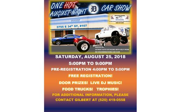 Hot August Night Car Show By Detroit Auto Detailing In Tucson AZ - Detroit car show august 2018
