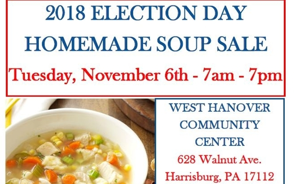 2018 Election Day Homemade Soup Sale By West Hanover Township Parks