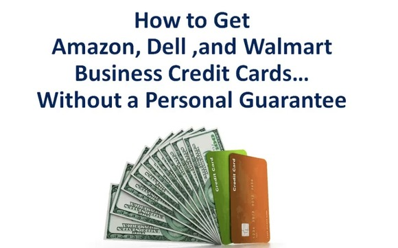 How to get amazon dell and walmart business credit cards wo pg by academy of business credit funding we help startup new and existing businesses build business credit with our cloud based technology with a minimum of reheart Choice Image