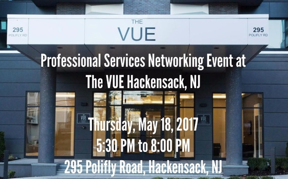 Our First Meetup for the year will be a professional services networking  event at The Vue in Hackensack, NJ. This is a joint meetup with the  Millennial ...