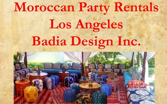 Moroccan Party Rentals Los Angeles Badia Design Inc. Has The Largest Supply  Of Moroccan Party Rentals In The US. Planning An Event With Our Moroccan  Décor ...