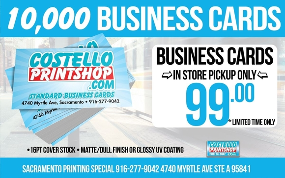 10k business cards for 99 by costello print shop in sacramento ca printed full color onto16pt gloss uv or matte finish this is one of our best deals for business cards in sacramento reheart Choice Image